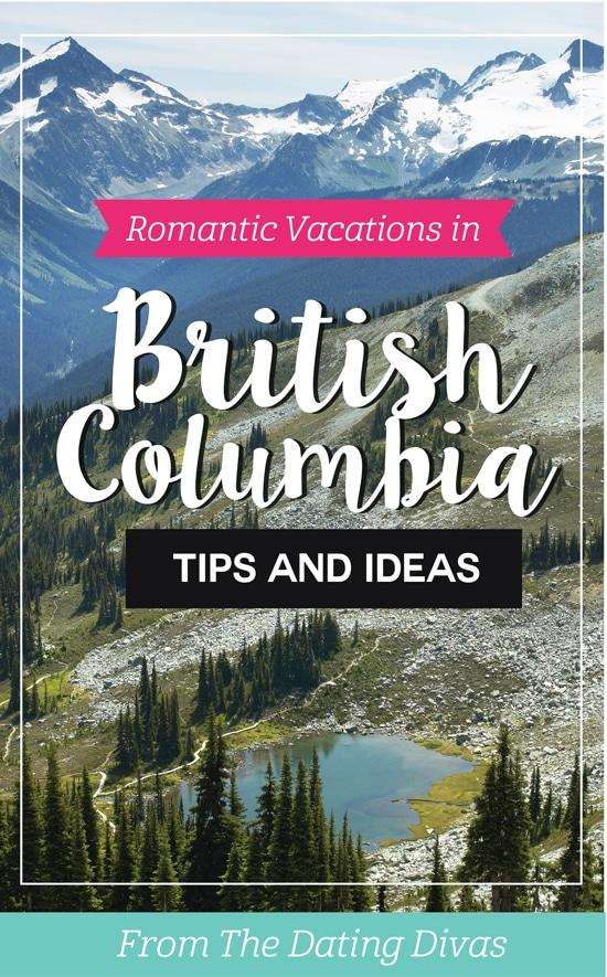Romantic Couples Vacations and Honeymoons in British Columbia