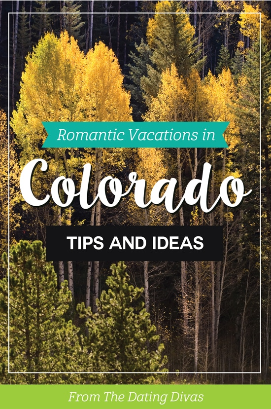 Romantic Vacations and Honeymoons in Colorado