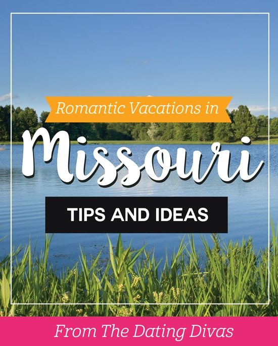 Romantic Couples Vacations and Honeymoons in Missouri