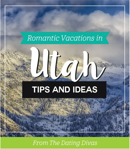 Romantic Couples Vacations and Honeymoons in Utah