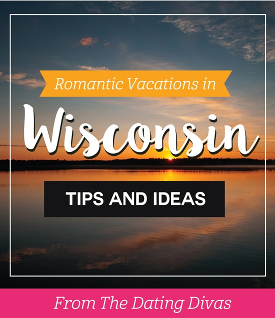 Romantic Couples Vacations and Honeymoons in Wisconsin