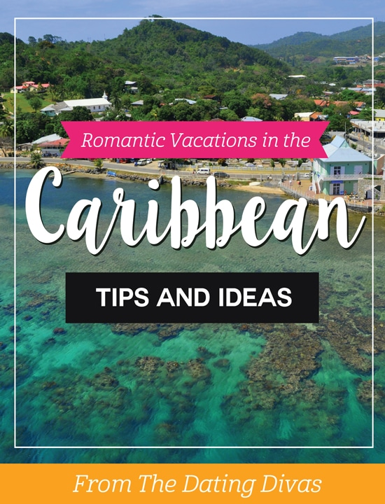 Romantic Couples Vacations and Honeymoons in the Caribbean