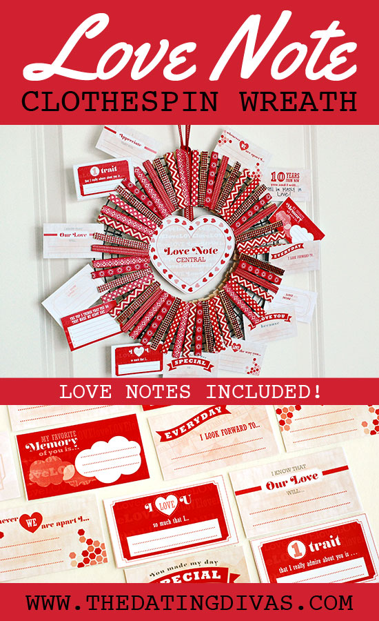 http://www.thedatingdivas.com/holidays/valentines-day/love-note-clothespin-wreath/