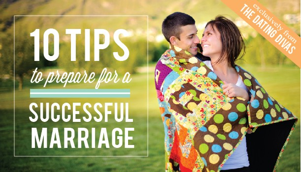 10 Tips to Prepare for a Successful Marriage