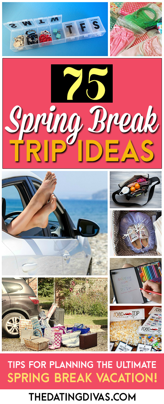 Spring Break Trip Ideas