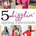 5 Sizzling Spring Essentials