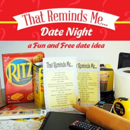 That Reminds Me... Date night idea