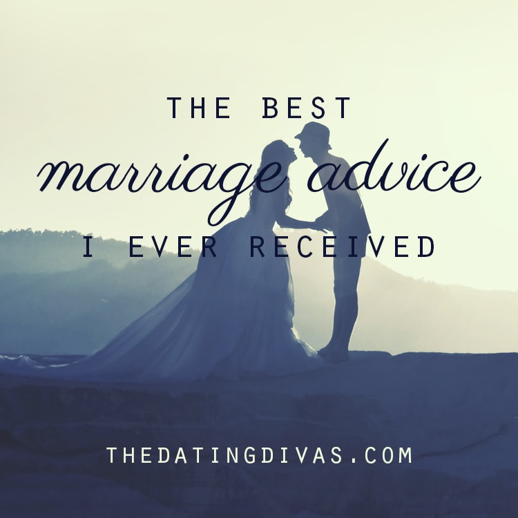 The Best Marriage Advice I Ever Received