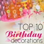 Birthday Week: Decorations