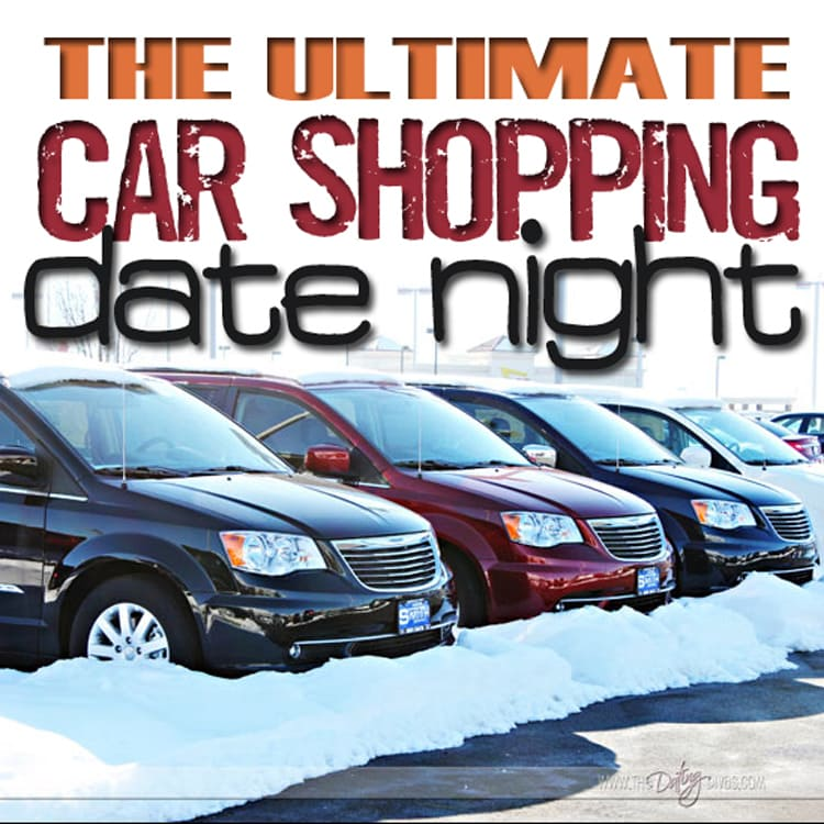 Ultimate Car Shopping Date Night guide