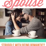 Unromantic Spouse Ideas