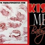 Kiss Me,