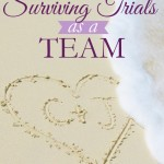 Marriage Advice: Surviving Trials as a Team