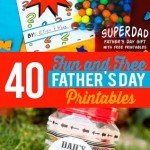 40 Fun & Free Father's Day Printables