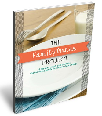An ebook on how to create fun family dinners