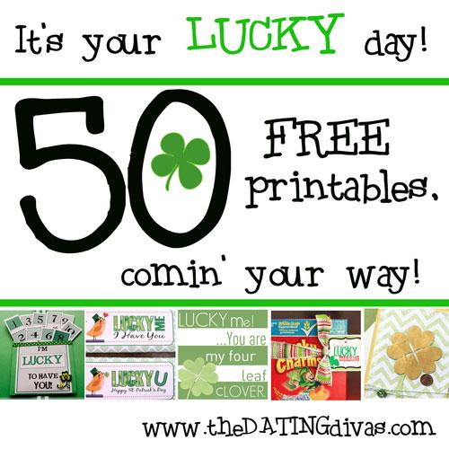 http://www.thedatingdivas.com/holidays/st-patricks-day/50-free-st-patricks-printables/