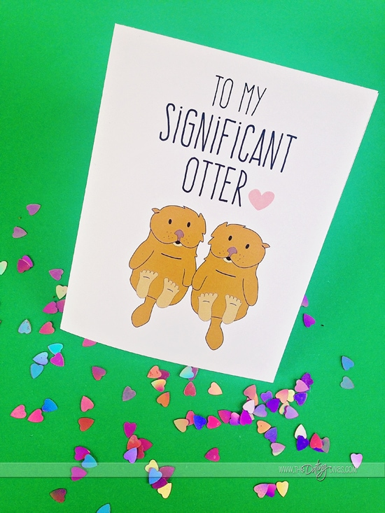 """To my significant otter"" ADORABLE Valentine's Day cards from thedatingdivas.com"