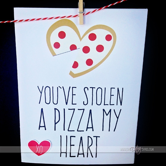 """You've stolen a pizza my heart"" ADORABLE Valentine's Day cards from thedatingdivas.com"